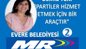 """BELMA TEK""""PARTİLER HİZMET İÇİN ARAÇTIR"""""""