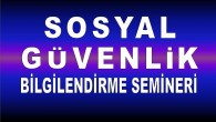 GENK'TE SOSYAL GÜVENLİK BİLGİLENDİRME SEMİNERİNE DAVET