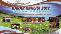 BAHAR ŞENLİĞİ 2012 KÜLTÜR,SANAT ve SPOR FESTİVALİ