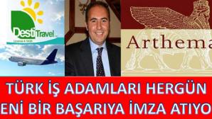 DESTİ TRAVEL ARTHEMA'YI SATIN ALDI