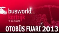 BUSWORLD 2013 KAPILARINI KORTRİJK'TE AÇIYOR