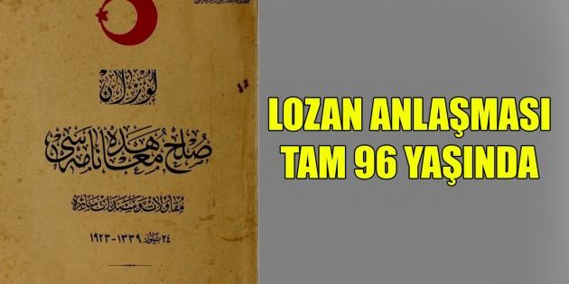 Lozan Anlaşması'nın 96. yıldönümü