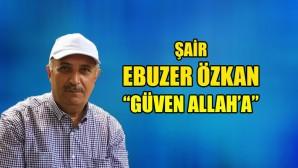 """""""Güven Allah'a"""""""