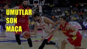 A Milli Erkek Basketbol Takımı, umutlarını son maça taşıdı
