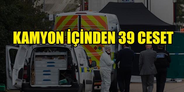 İngiltere'de kamyon içinde 39 ceset