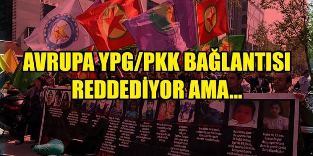 """Avrupa'nın reddettiği """"YPG/PKK bağlantısı"""" kendi sokaklarında"""