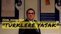 """""""Türklere Yasak"""""""