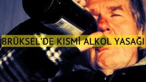 Brüksel kısmi alkol yasağına gidiyor