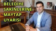 Mehmet Bilge, vatandaşları maytaplara karşı uyardı