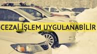 Kış aylarında trafikte cezaya neden olabilecek hususlar