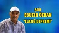 """""""Elazığ Depremi"""""""