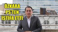 Emin Özkara PS'ten istifa etti