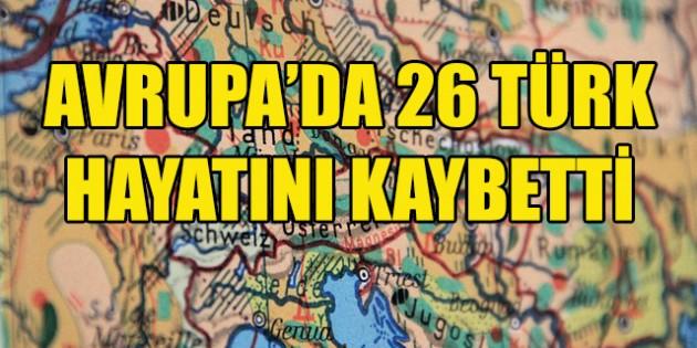 Avrupa'da 26 Türk Kovid-19 nedeniyle hayatını kaybetti