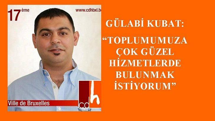 """CDH'LI GÜLABİ KUBAT: """"TOPLUMUMUZA ÇOK GÜZEL HİZMETLERDE BULUNMAK İSTİYORUM"""""""