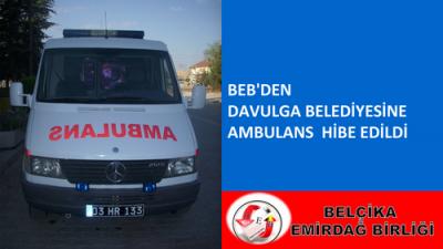 BEB'DEN DAVULGA BELEDİYESİNE AMBULANS