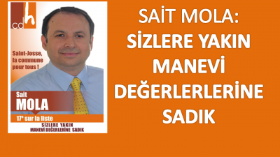 """SAİT MOLA""""SİZLERE YAKIN MANEVİ DEĞERLERİNE SADIK"""""""