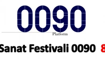 0090 SANAT FESTİVALİ 8.YILINI KUTLUYOR