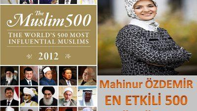 MAHİNUR ÖZDEMİR EN ETKİLİ 500 MÜSLÜMAN LİSTESİNDE