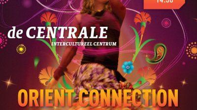 DE CENTRALE ORIENT CONNECTION DANS VE MÜZİK GÖSTERİSİ DÜZENLİYOR