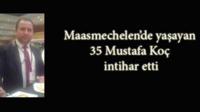 MUSTAFA KOÇ'UN İNTİHARI LİMBURG'U ÜZDÜ