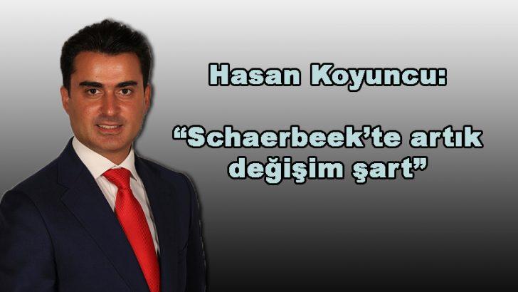 """Hasan Koyuncu: """"Schaerbeek'te artık değişim şart"""""""