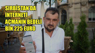 Sırbistan'da internete girmenin bedeli ağır oldu