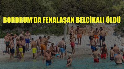 Bodrum'da denizde fenalaşan Belçikalı öldü