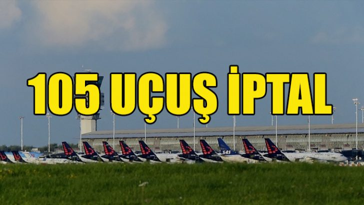 Brussels Airlines 105 uçuşu iptal etti