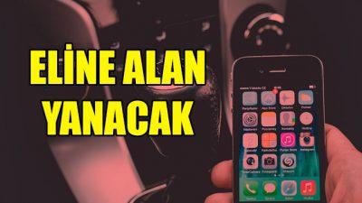 Trafikte cep telefonu kulananmanın bedeli ağır olacak