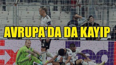 Beşiktaş Avrupa'da kayıp