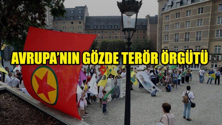 Avrupa'nın gözde terör örgütüne hoşgörü devam ediyor
