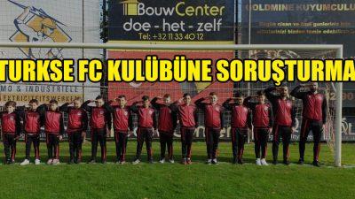 Asker selamı veren Turkse FC kulübüne soruşturma