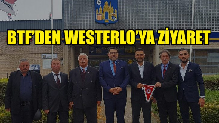 BTF'den KVC Westerlo'ya ziyaret