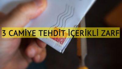 3 camiye İslamofobik tehdit içerikli zarf gönderildi