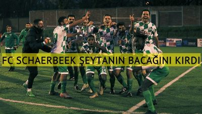 FC Schaerbeek şeytanın bacağını kırdı
