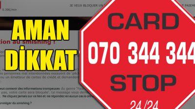 """Card Stop"" adına gelen sahte mesajlara dikkat"