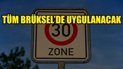 Tüm Brüksel'in hız sınır saatte 30 km olacak