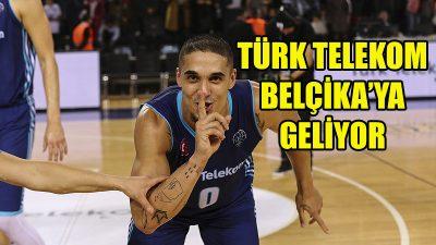 Türk Telekom, Filou Oostende'ye konuk oluyor