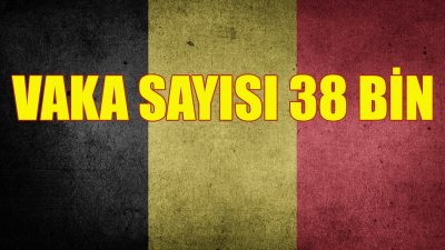 Belçika'da Kovid-19 vaka sayısı 38 bini geçti