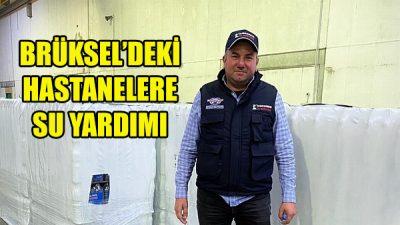 İşadamı Murat Koyuncu'dan Brüksel'deki hastanelere su yardımı