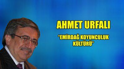 """""""Emirdağ Koyunculuk Kültürü"""""""