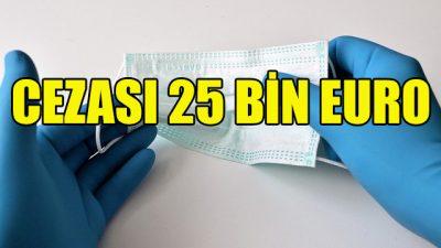 5 bin cerrahi maskeyle yakalanan vatandaşa ağır ceza