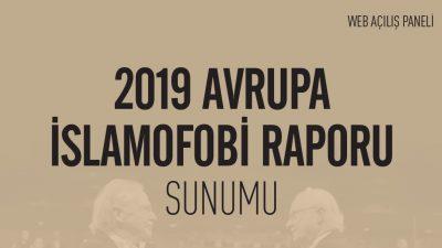 """Avrupa İslamofobi Raporu 2019"" hazır"