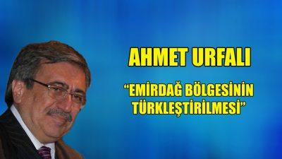"""""""Emirdağ bölgesinin Türkleştirilmesi"""""""