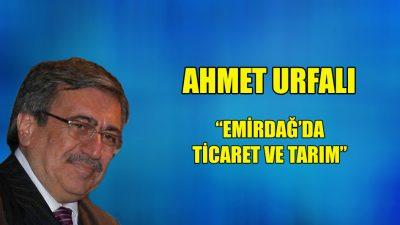 """""""Emirdağ'da ticaret ve tarım"""""""