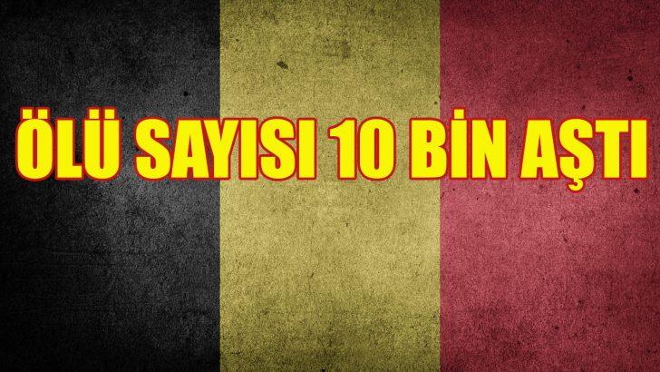Belçika'da Kovid-19'dan ölenlerin sayısı 10 bini aştı