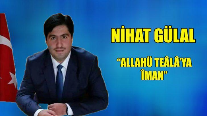 """""""Allahü Teâlâ'ya Îman"""""""