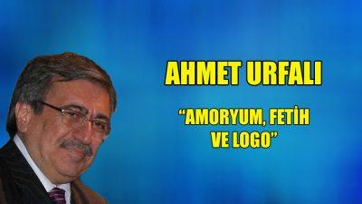 """Amoryum, Fetih ve Logo"""