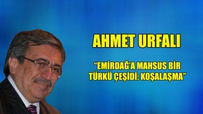 """""""Emirdağ'a mahsus bir Türkü çeşidi: Koşalaşma"""""""
