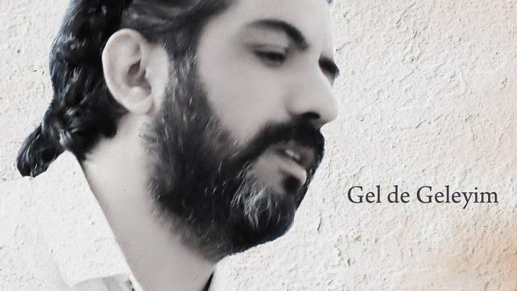 """Taylan Zara'nın yeni teklisi """"Gel de Geleyim"""" çıktı"""